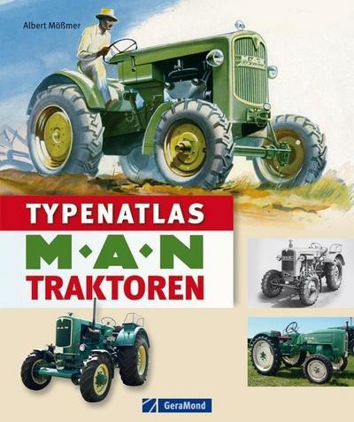 Typenatlas MAN-Traktoren