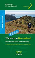 Wandern in Neuseeland - Die schönsten Tracks und Wanderwege