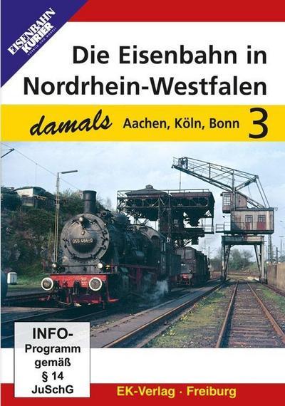 Die Eisenbahn in Nordrhein-Westfalen damals, Teil 3