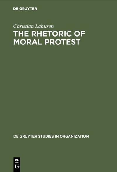 The Rhetoric of Moral Protest