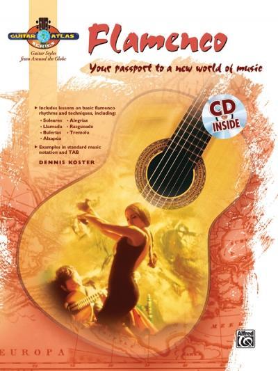 Guitar Atlas Flamenco: Your Passport to a New World of Music, Book & CD