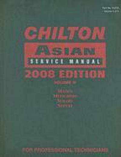 Chilton Asian Service Manual, Volume IV: Mazda, Mitsubishi, Subaru, Suzuki