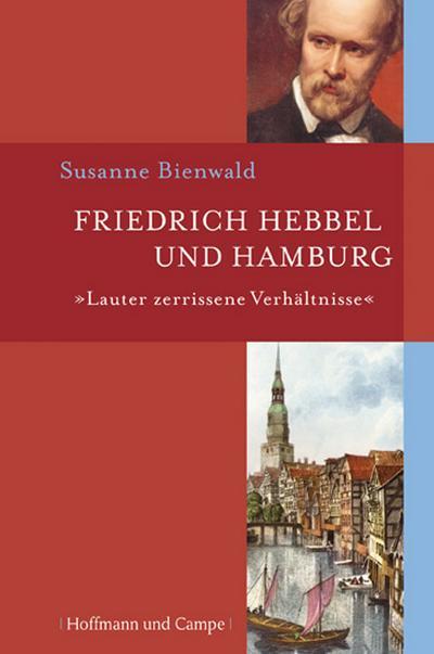 Friedrich Hebbel und Hamburg