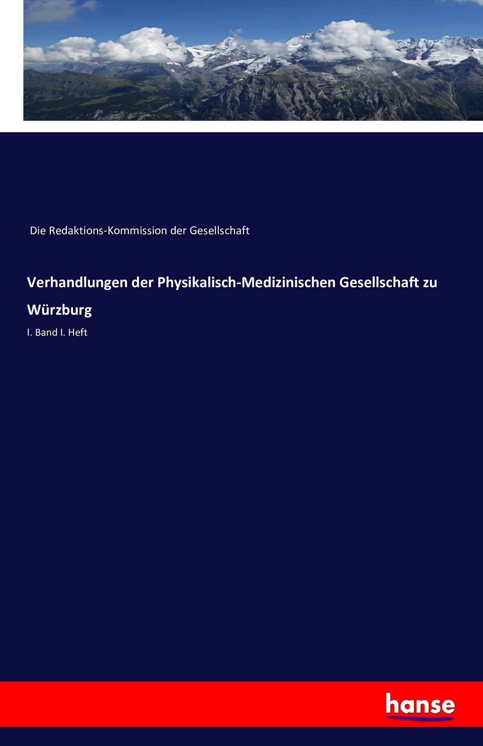 Verhandlungen der Physikalisch-Medizinischen Gesellschaft zu ... 9783742887221