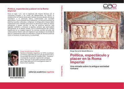 Política, espectáculo y placer en la Roma Imperial