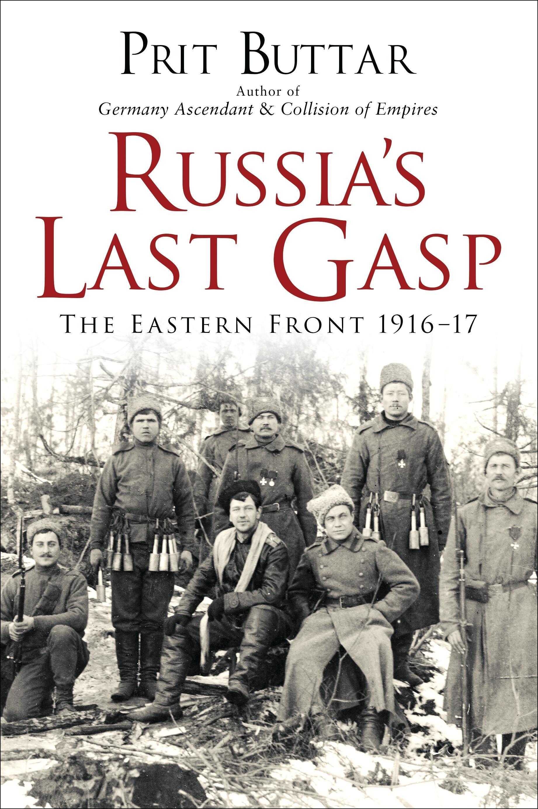 Russia's Last Gasp   Prit Buttar    9781472812766