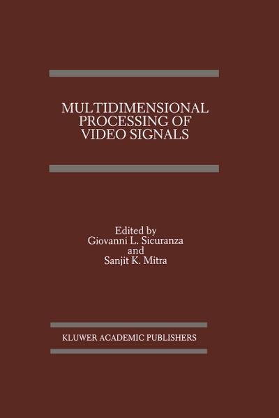 Multidimensional Processing of Video Signals