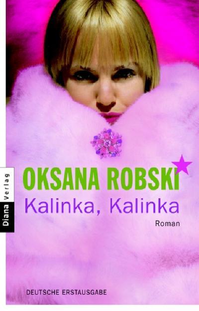 Kalinka, Kalinka: Roman