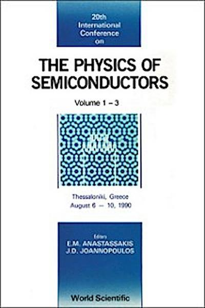 Physics Of Semiconductors - Proceedings Of The 20th International Conference (In 3 Volumes)