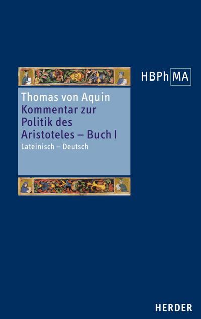 Kommentar zur Politik des Aristoteles, Buch 1 - Sententia libri Politicorum I