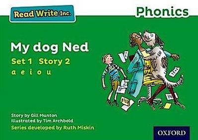 Read Write Inc. Phonics: Green Set 1 Storybook 2 My Dog Ned