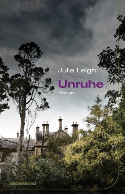Unruhe | Julia Leigh |  9783935890625