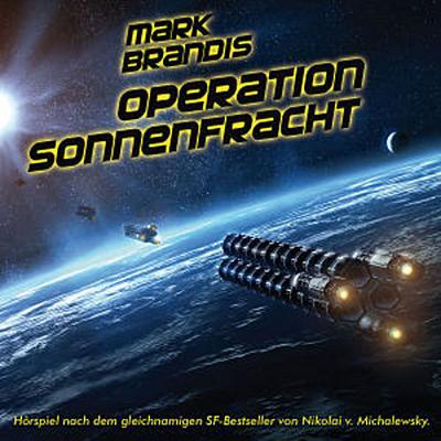 Mark Brandis 16: Operation Sonnenfracht