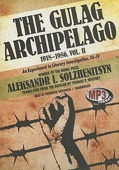 The Gulag Archipelago, 19181956, Vol. 2: An Experiment in Literary Investigation, IIIIV