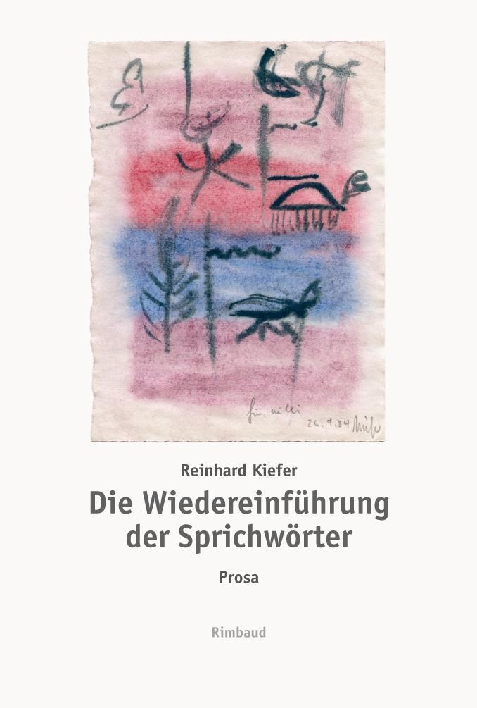 Die Wiedereinführung der Sprichwörter Reinhard Kiefer