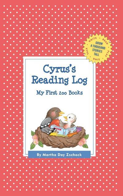 Cyrus's Reading Log: My First 200 Books (Gatst)