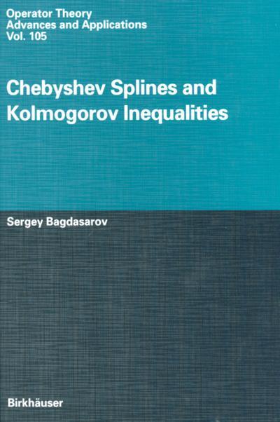 Chebyshev Splines and Kolmogorov Inequalities