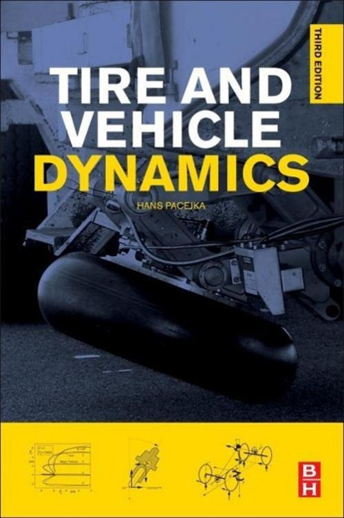 Hans Pacejka / Tire and Vehicle Dynamics /  9780080970165