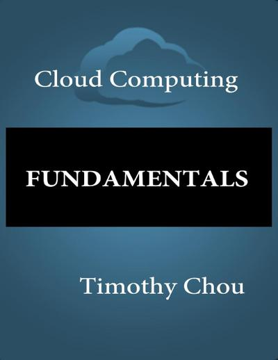 Cloud Computing: Fundamentals