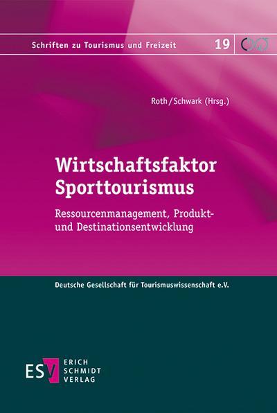 Wirtschaftsfaktor Sporttourismus
