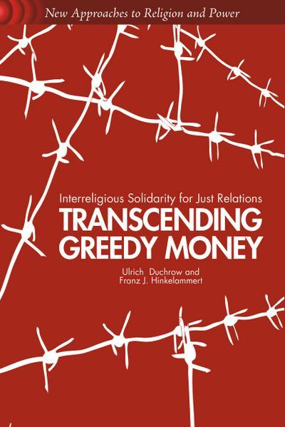 Transcending Greedy Money