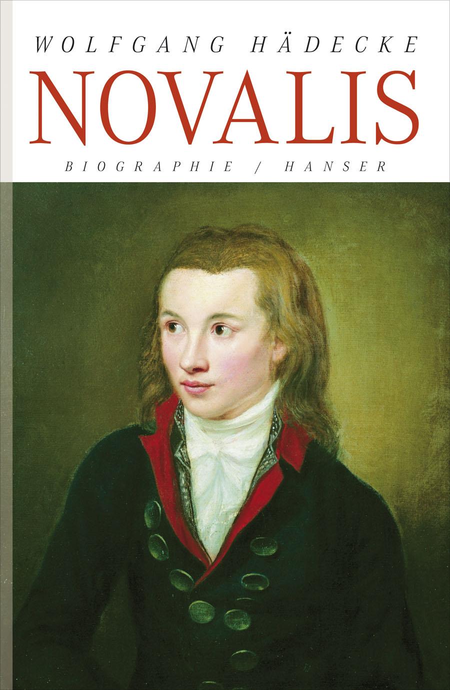 Wolfgang Hädecke ~ Novalis: Biographie 9783446237667