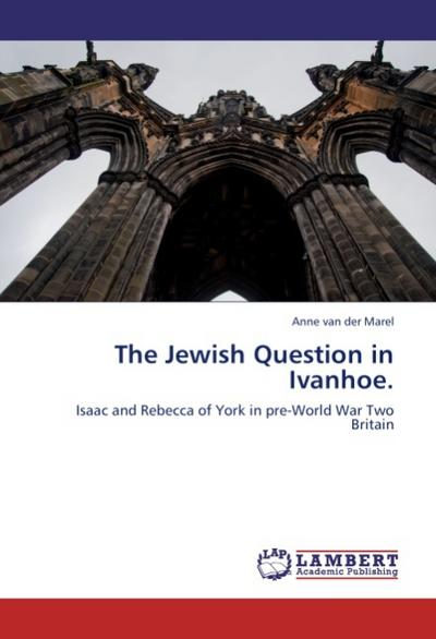 The Jewish Question in Ivanhoe.