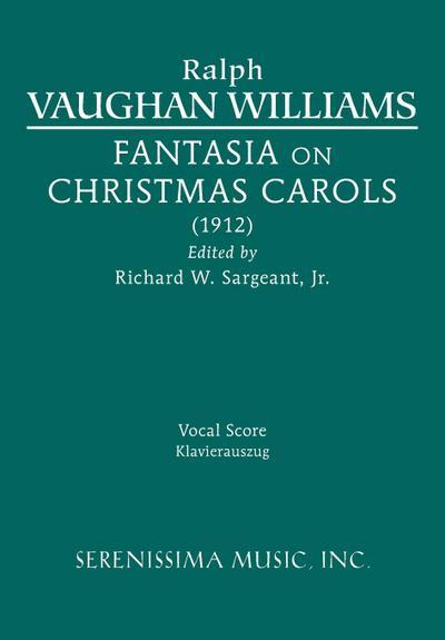 Fantasia on Christmas Carols: Vocal Score