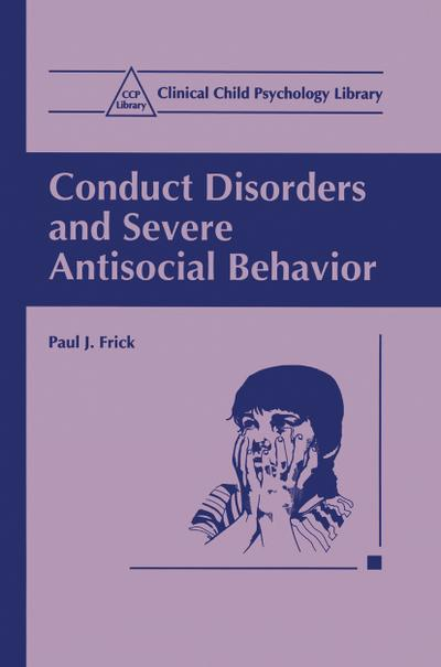 Conduct Disorders and Severe Antisocial Behavior