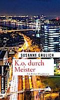 K.O. durch Meister; Kriminalroman; Kriminalro ...