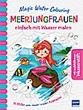 Magic Water Colouring - Meerjungfrauen