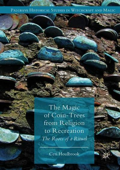The Magic of Coin-Trees from Religion to Recreation
