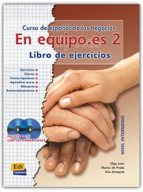 NEU En equipo.es, Curso de español de los negocios Olga Juan Lázaro 986252