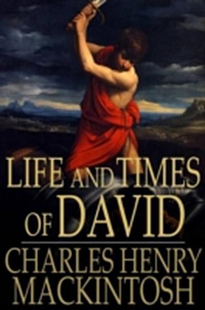 Life and Times of David