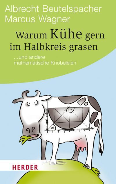 Warum Kühe gern im Halbkreis grasen
