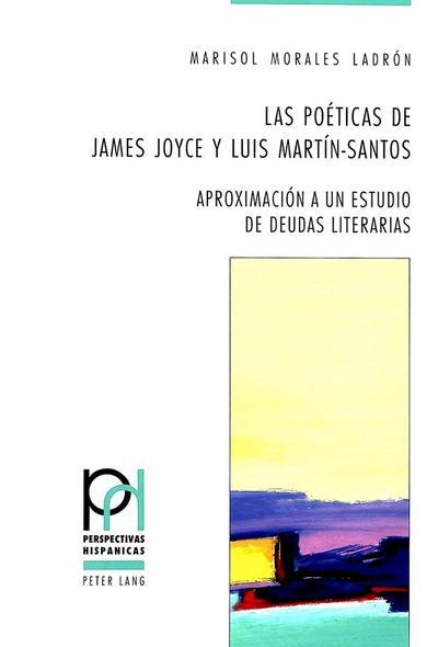 Las poéticas de James Joyce y Luis Martín-Santos