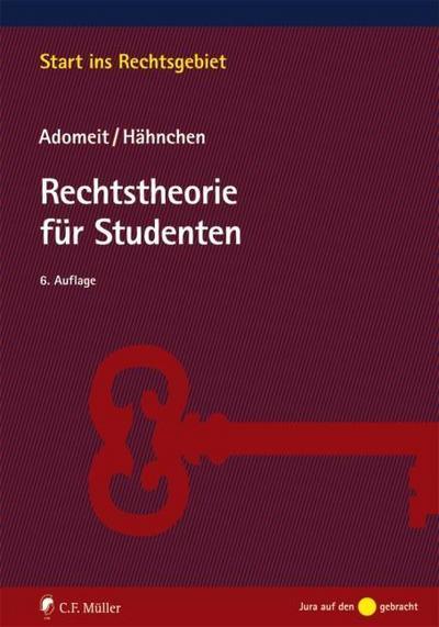 Rechtstheorie für Studenten (Start ins Rechtsgebiet)