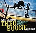 Theo Boone und der große Betrug; Band 6; Jugendbücher - Theo Boone; Übers. v. Walsh-Araya, Imke; Deutsch