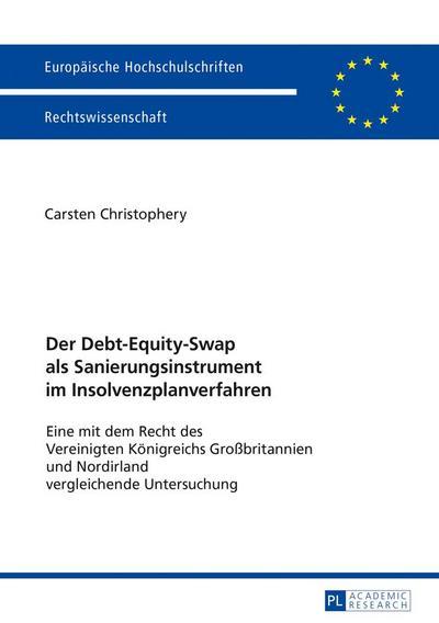 Der Debt-Equity-Swap als Sanierungsinstrument im Insolvenzplanverfahren