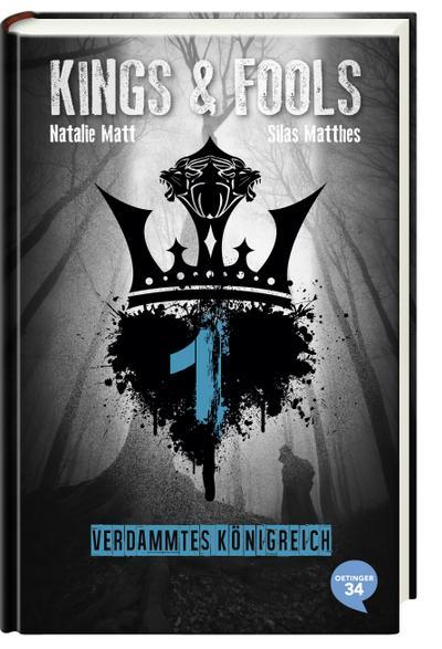 Kings & Fools. Verdammtes Königreich; Band 1   ; Deutsch