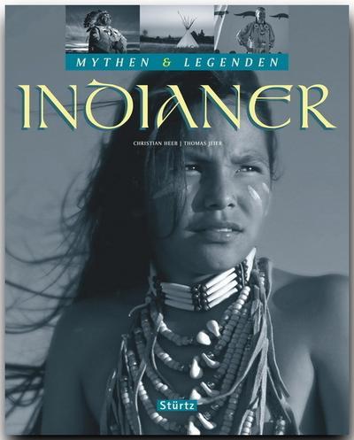 Indianer - Mythen & Legenden