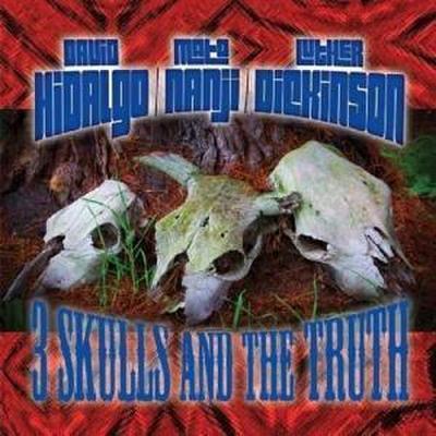 3 Skulls & The Truth