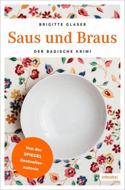 Saus und Braus Brigitte Glaser