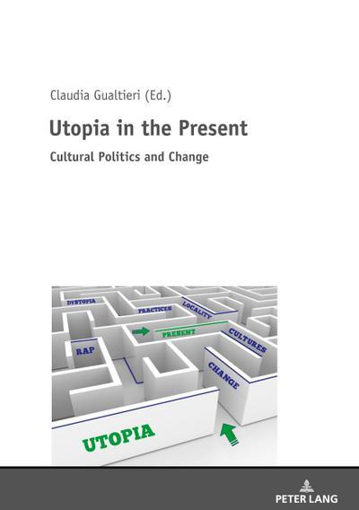 Utopia in the Present