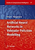 Artificial Neural Networks in Vehicular Pollution Modelling