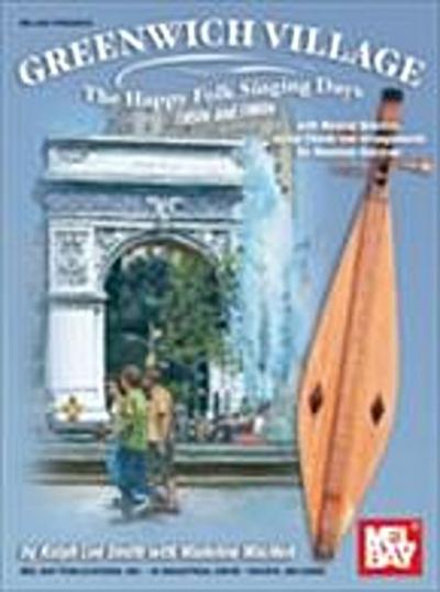 Greenwich Village - The Happy Folk Singing Days 50s & 60s