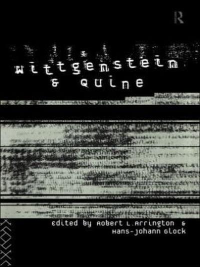 Wittgenstein and Quine