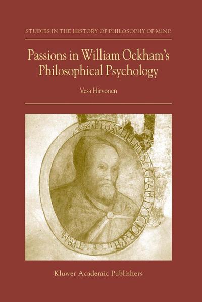 Passions in William Ockham's Philosophical Psychology
