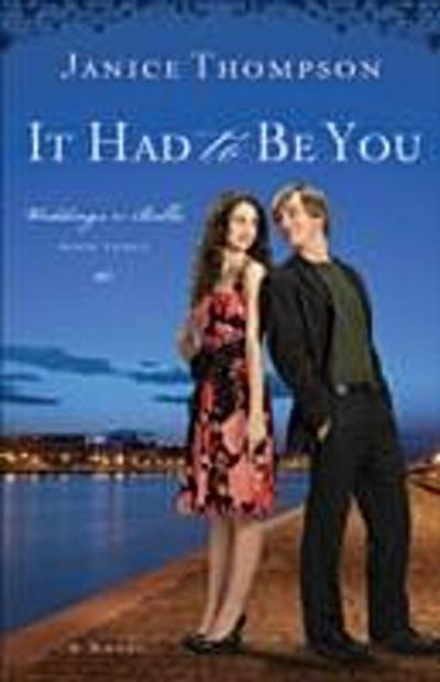 It Had to Be You (Weddings by Bella Book #3)
