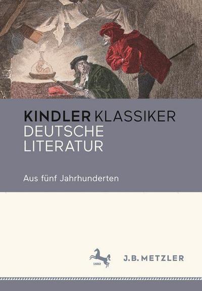 Kindler Klassiker - Deutsche Literatur